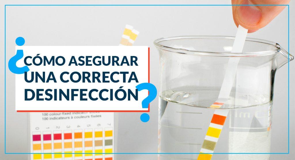 ¿Cómo saber si estamos haciendo una Desinfección Eficaz?